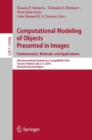 Computational Modeling of Objects Presented in Images. Fundamentals, Methods, and Applications : 6th International Conference, CompIMAGE 2018, Cracow, Poland, July 2-5, 2018, Revised Selected Papers - Book