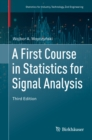 A First Course in Statistics for Signal Analysis - eBook