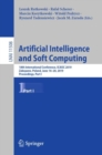 Artificial Intelligence and Soft Computing : 18th International Conference, ICAISC 2019, Zakopane, Poland, June 16-20, 2019, Proceedings, Part I - Book