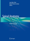 Spinal Anatomy : Modern Concepts - Book