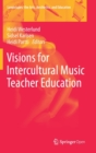 Visions for Intercultural Music Teacher Education - Book