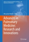 Advances in Pulmonary Medicine: Research and Innovations - Book