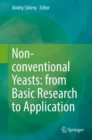 Non-conventional Yeasts: from Basic Research to Application - Book