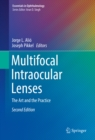 Multifocal Intraocular Lenses : The Art and the Practice - eBook