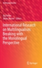 International Research on Multilingualism: Breaking with the Monolingual Perspective - Book