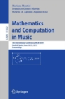 Mathematics and Computation in Music : 7th International Conference, MCM 2019, Madrid, Spain, June 18-21, 2019, Proceedings - eBook