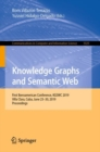 Knowledge Graphs and Semantic Web : First Iberoamerican Conference, KGSWC 2019, Villa Clara, Cuba, June 23-30, 2019, Proceedings - Book