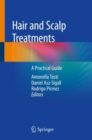 Hair and Scalp Treatments : A Practical Guide - Book