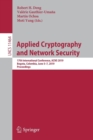 Applied Cryptography and Network Security : 17th International Conference, ACNS 2019, Bogota, Colombia, June 5-7, 2019, Proceedings - Book