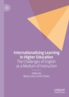 Internationalising Learning in Higher Education : The Challenges of English as a Medium of Instruction - Book