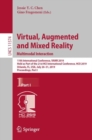Virtual, Augmented and Mixed Reality. Multimodal Interaction : 11th International Conference, VAMR 2019, Held as Part of the 21st HCI International Conference,  HCII 2019, Orlando, FL, USA, July 26-31 - Book