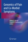 Genomics of Pain and Co-Morbid Symptoms - Book