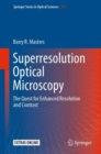 Superresolution Optical Microscopy : The Quest for Enhanced Resolution and Contrast - Book
