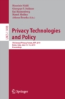 Privacy Technologies and Policy : 7th Annual Privacy Forum, APF 2019, Rome, Italy, June 13-14, 2019, Proceedings - eBook