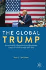 The Global Trump : Structural US Populism and Economic Conflicts with Europe and Asia - Book
