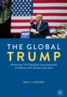 The Global Trump : Structural US Populism and Economic Conflicts with Europe and Asia - eBook