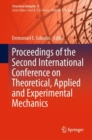 Proceedings of the Second International Conference on Theoretical, Applied and Experimental Mechanics - Book