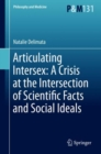 Articulating Intersex: A Crisis at the Intersection of Scientific Facts and Social Ideals - Book