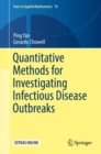 Quantitative Methods for Investigating Infectious Disease Outbreaks - Book