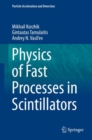 Physics of Fast Processes in Scintillators - eBook