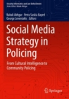 Social Media Strategy in Policing : From Cultural Intelligence to Community Policing - Book