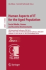 Human Aspects of IT for the Aged Population. Social Media, Games and Assistive Environments : 5th International Conference, ITAP 2019, Held as Part of the 21st HCI International Conference, HCII 2019, - Book