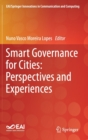 Smart Governance for Cities: Perspectives and Experiences - Book