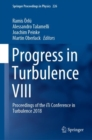 Progress in Turbulence VIII : Proceedings of the iTi Conference on Turbulence 2018 - Book