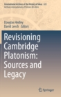 Revisioning Cambridge Platonism: Sources and Legacy - Book