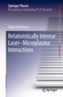 Relativistically Intense Laser-Microplasma Interactions - eBook