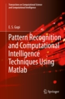 Pattern Recognition and Computational Intelligence Techniques Using Matlab - eBook