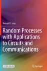 Random Processes with Applications to Circuits and Communications - Book