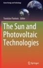 The Sun and Photovoltaic Technologies - Book