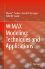 WiMAX Modeling: Techniques and Applications - Book