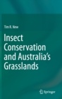Insect Conservation and Australia's Grasslands - Book