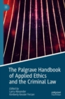 The Palgrave Handbook of Applied Ethics and the Criminal Law - eBook