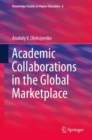 Academic Collaborations in the Global Marketplace - Book