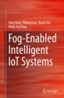 Fog-Enabled Intelligent IoT Systems - eBook