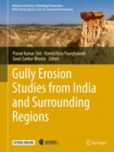 Gully Erosion Studies from India and Surrounding Regions - Book