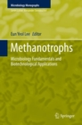 Methanotrophs : Microbiology Fundamentals and Biotechnological Applications - Book
