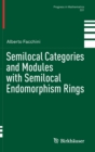 Semilocal Categories and Modules with Semilocal Endomorphism Rings - Book