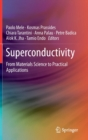 Superconductivity : From Materials Science to Practical Applications - Book