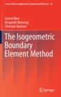 The Isogeometric Boundary Element Method - Book