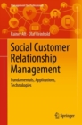 Social Customer Relationship Management : Fundamentals, Applications, Technologies - Book