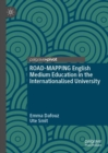 ROAD-MAPPING English Medium Education in the Internationalised University - Book