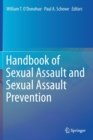 Handbook of Sexual Assault and Sexual Assault Prevention - Book