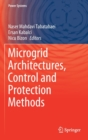 Microgrid Architectures, Control and Protection Methods - Book