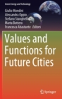 Values and Functions for Future Cities - Book