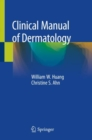 Clinical Manual of Dermatology - Book