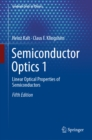 Semiconductor Optics 1 : Linear Optical Properties of Semiconductors - eBook